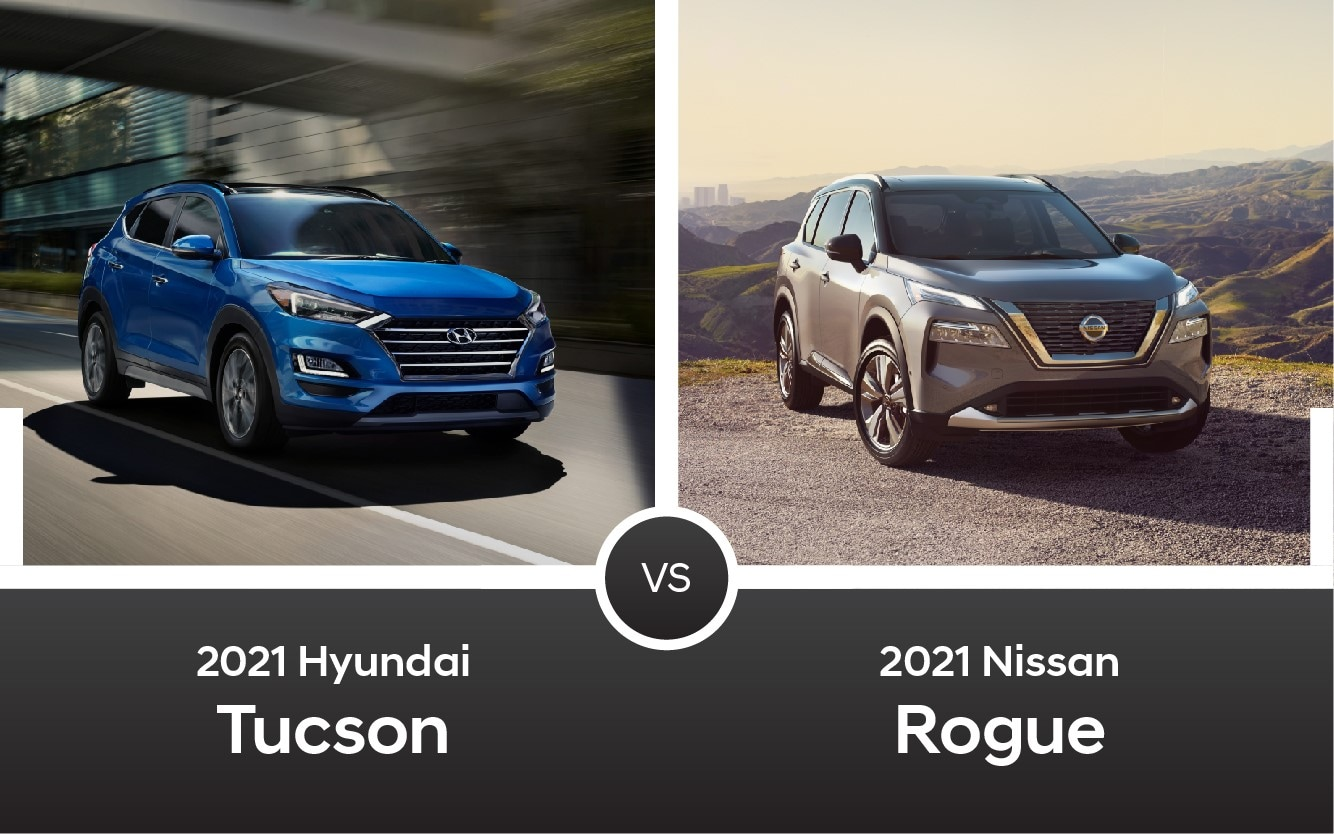 2021 Hyundai Tucson vs 2021 Nissan Rogue