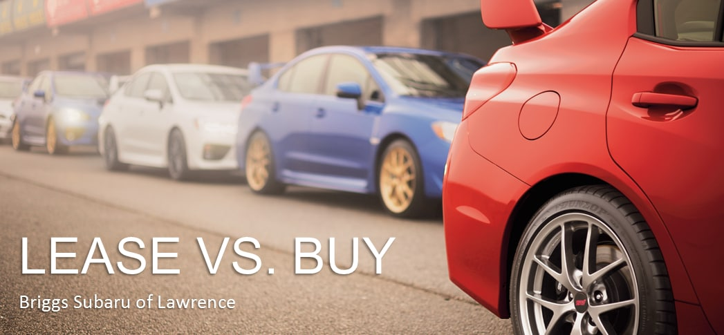 Lease vs Buy Briggs Subaru of Lawrence
