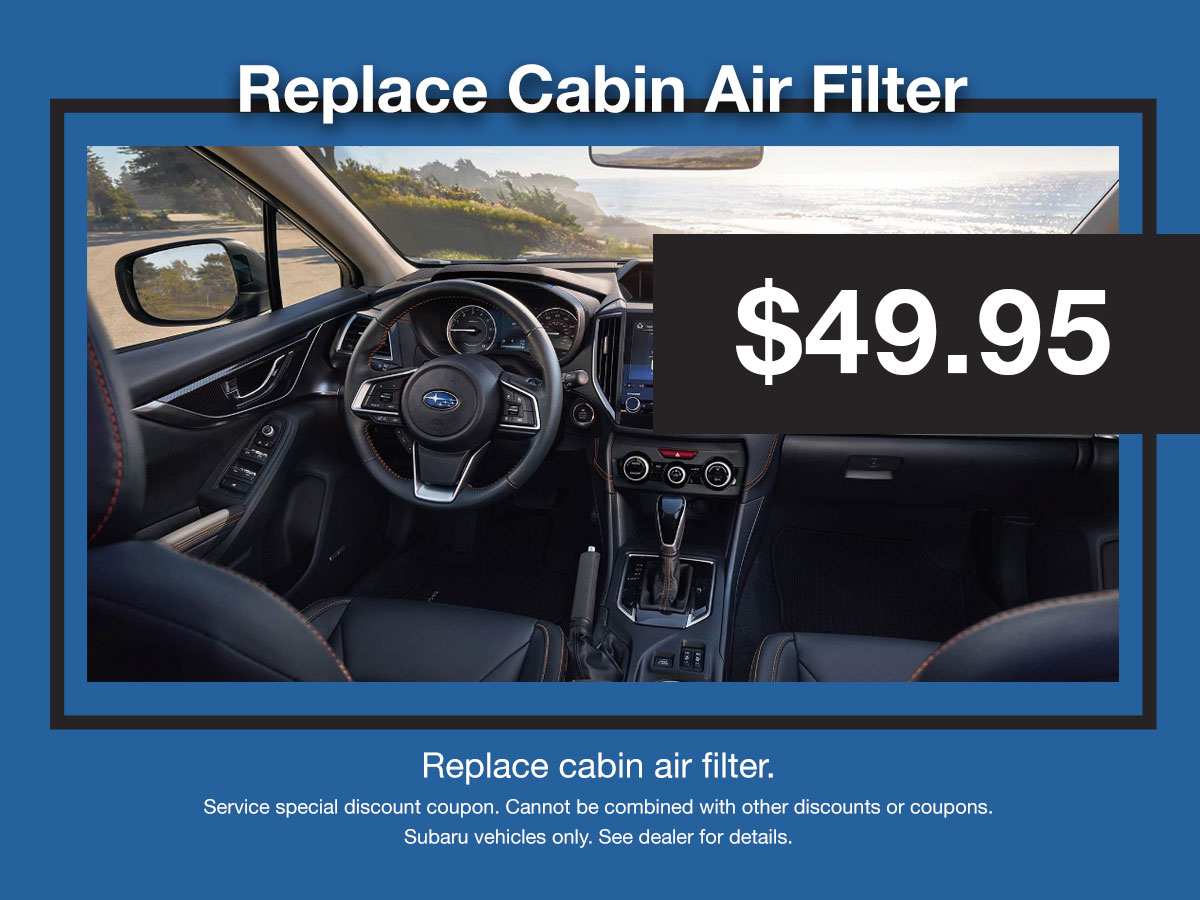 Subaru Cabin Air Filter Replacement Service Special