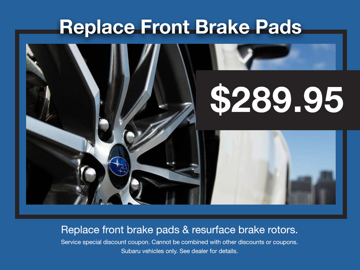 Subaru Front Brake Pad Replacement Service Coupon