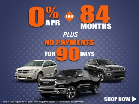 Save Now with 0% Financing for 84 Months and No Payments for 90 Days