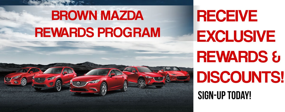 Brown Mazda New Mazda Dealership In Toledo OH - Mazda rewards