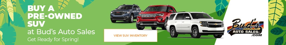 Buy a Pre-Owned SUV at Bud's Auto Sales