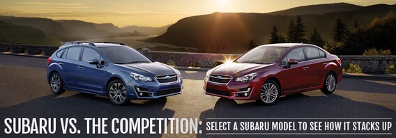 Compare Subaru Models >> Subaru Competitive Comparisons Burlington Subaru