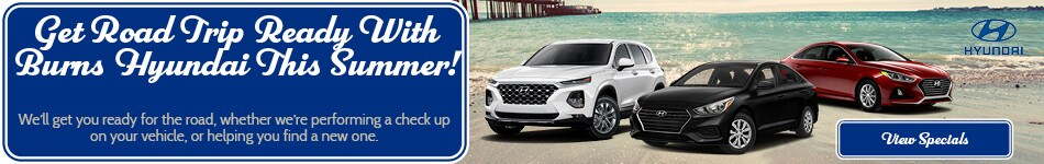 Get Road Trip Ready With Burns Hyundai This Summer!