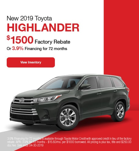 2019 Toyota Highlander - Rebate