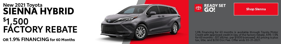 New 2021 Toyota Sienna Hybrid- March Offer