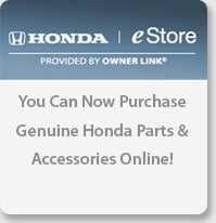 Honda eStore - You can now purchase genuine Honda Parts & Accessories Online!