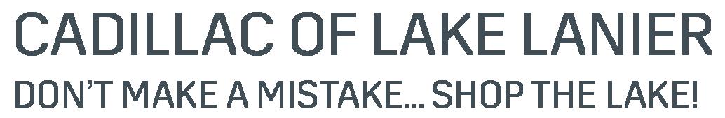 CADILLAC OF LAKE LANIER