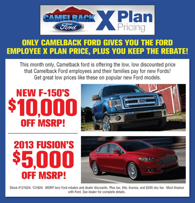 Ford X Plan Pricing >> X Plan Pricing Camelback Ford