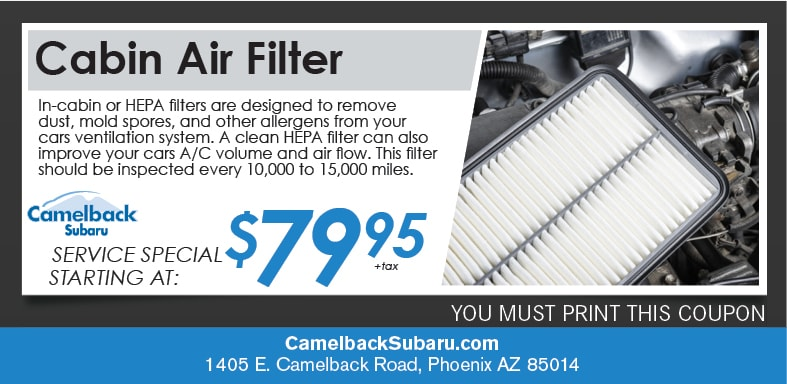 Cabin Air Filter Coupon, Phoenix Subaru Service Special. If no image displays, this offer has ended.