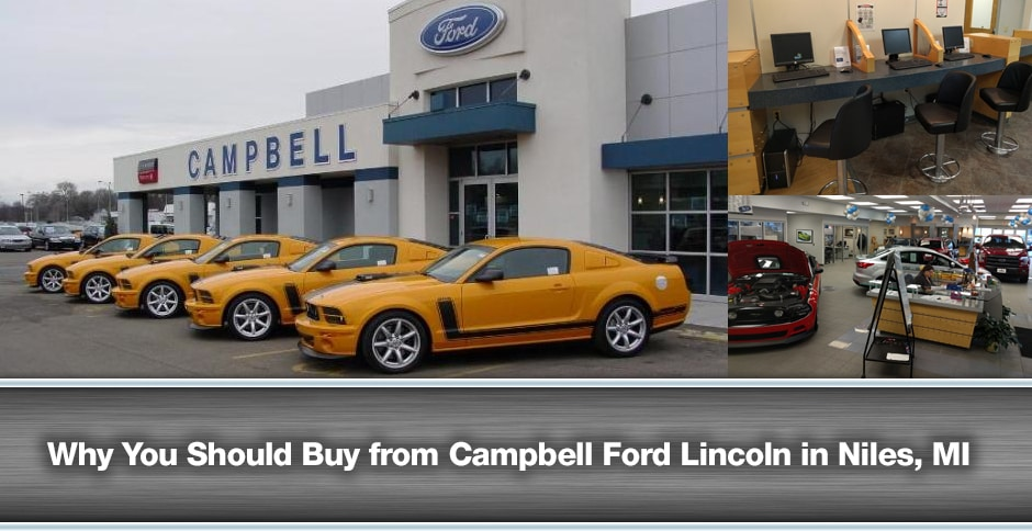 why buy from campbell ford lincoln | ford dealership near