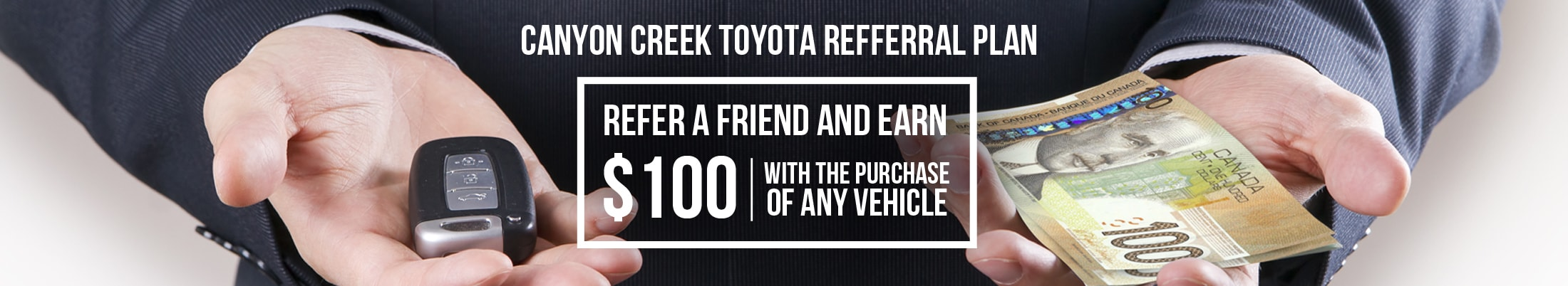Canyon Creek Toyota Referral Program