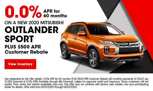 0.0% APR for 60 months On A New 2020 Mitsubishi Outlander Sport