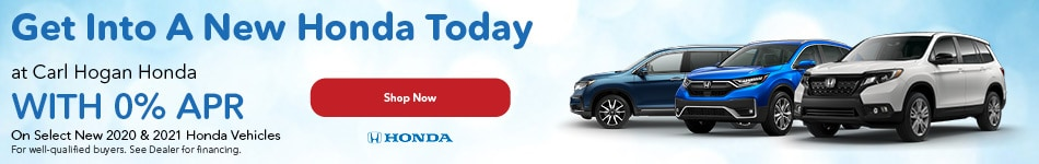 Get Into A New Honda Today at Carl Hogan Honda