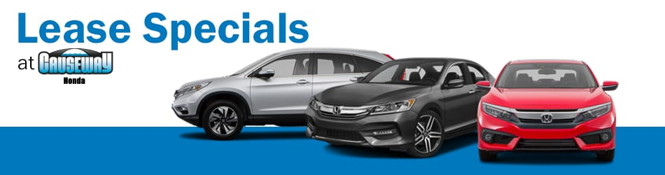 New Lease Specials At Causeway Honda