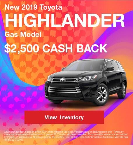 2019 Toyota Highlander Gas Model - Rebate