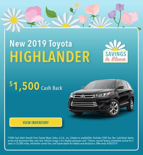 April 2019 Toyota Highlander Cash Back