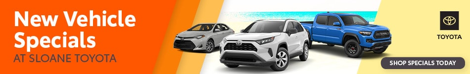 New Vehicle Specials at Sloane Toyota