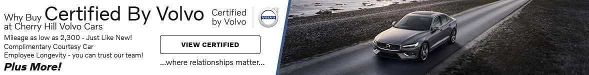 Why Buy Certified By Volvo at Cherry Hill Volvo Cars- March Offer