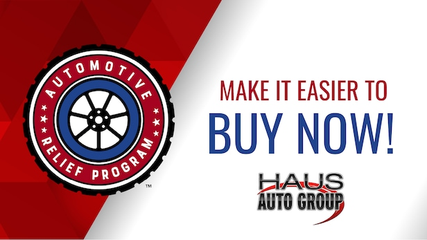 Haus Auto Group Automotive Relief Program