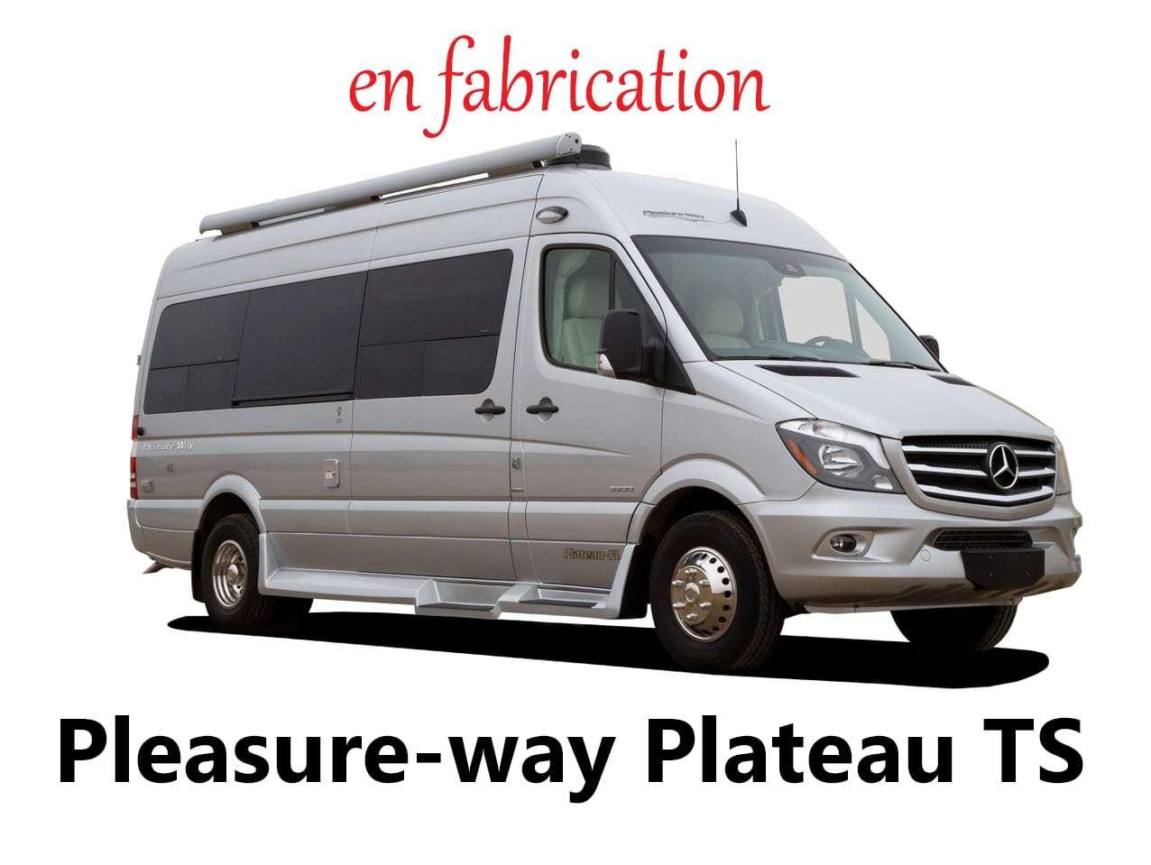2020 PLEASURE-WAY Plateau TS ! 2020 NEUF mercedes sprinter Classe B