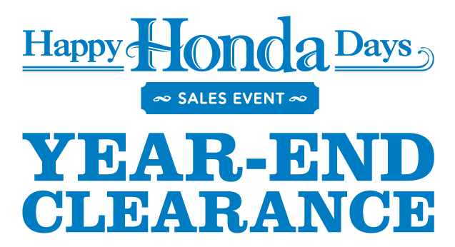 Happy Honda Days Year-End Clearance