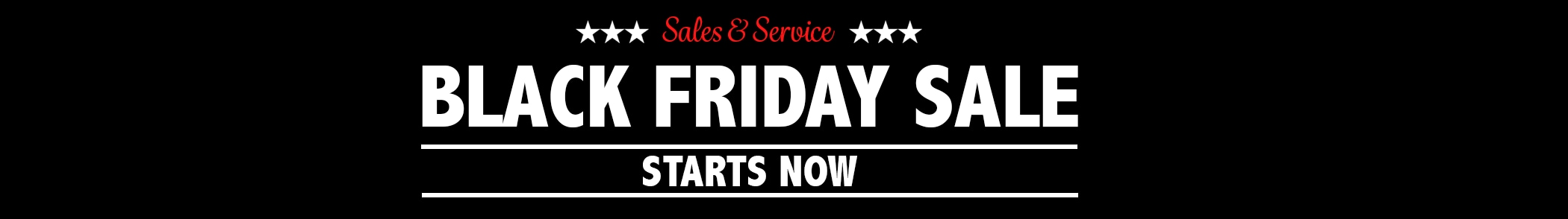 Service and Sales Specials Black Friday