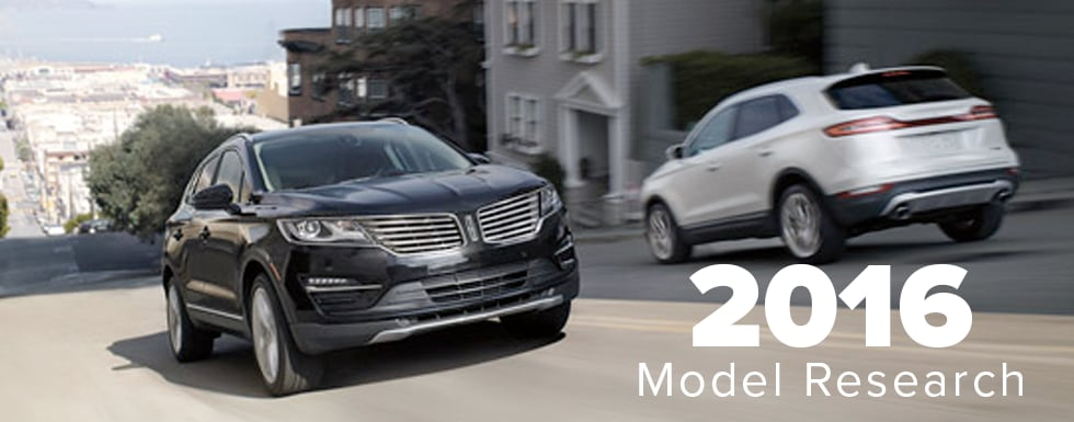 Lincoln Model Research & Comparisons