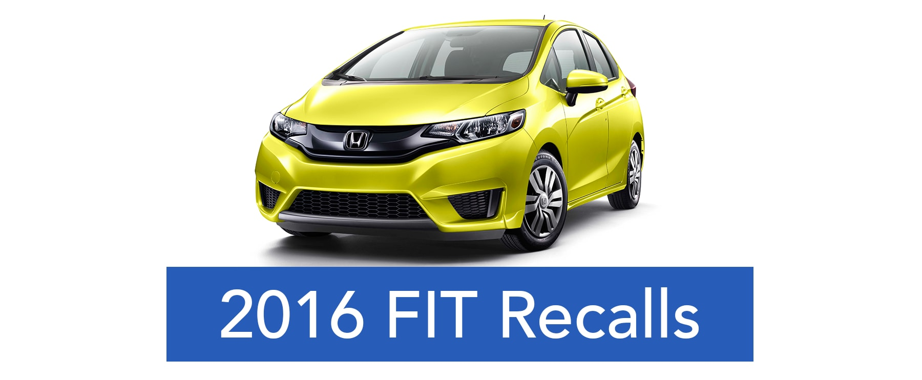2015 fit recall