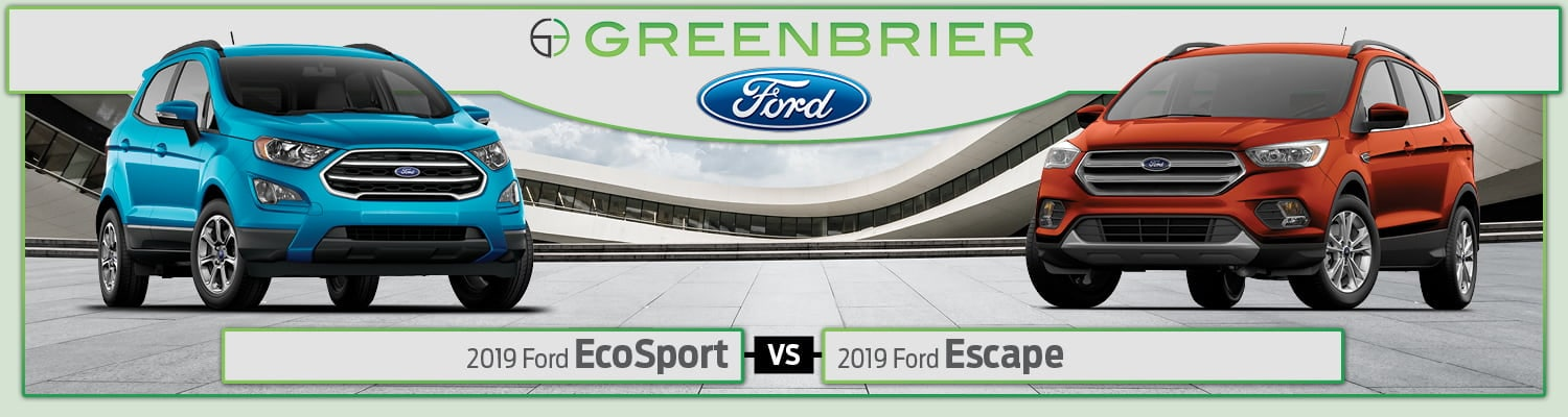 2019 Ford EcoSport vs. 2019 Ford Escape