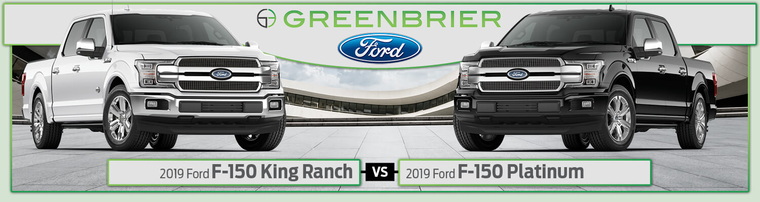 2019 Ford F-150 King Ranch® vs. Platinum Trim Levels