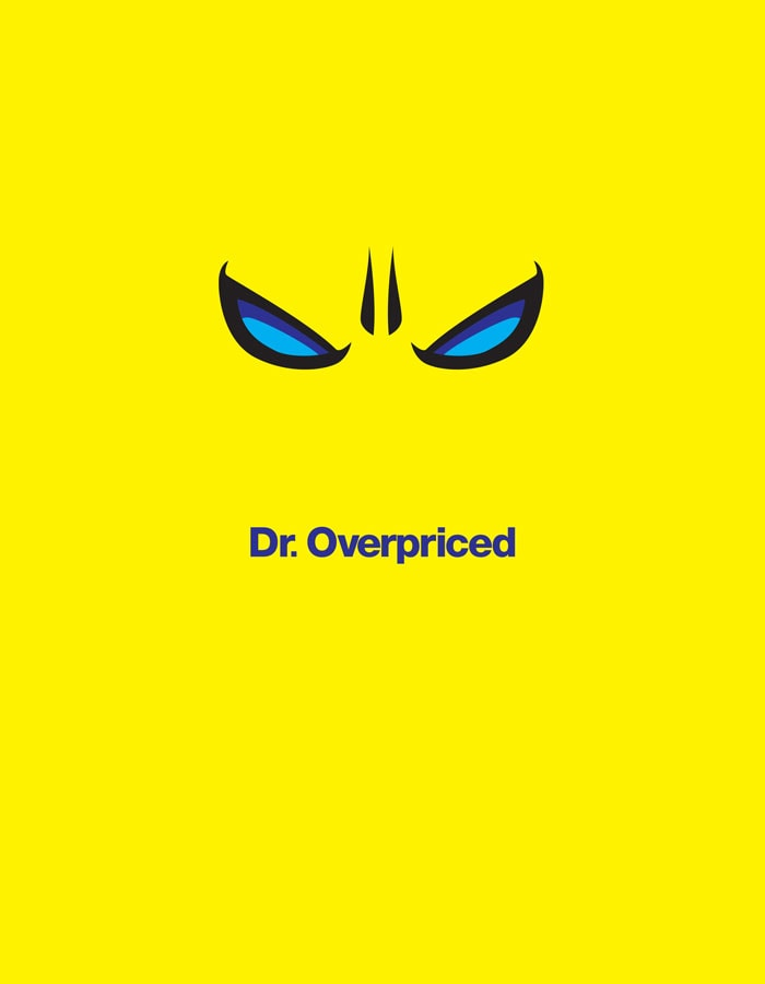 Dr. Overpriced