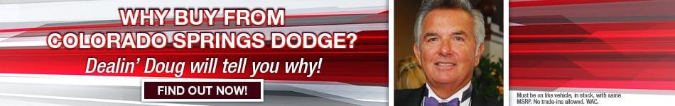 Colorado Springs Dodge >> Dealin Doug S Certified Advantage Program At Colorado Springs Dodge