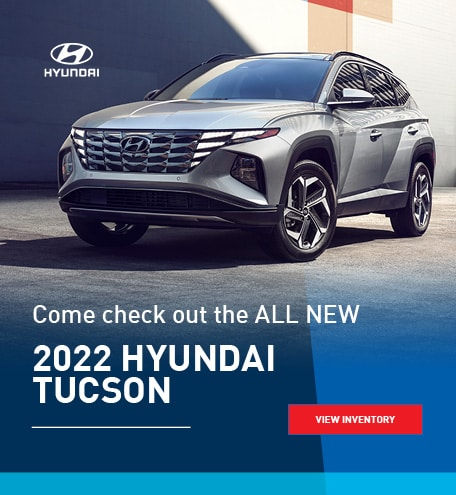 Come check out the ALL NEW 2022 Hyundai Tucson
