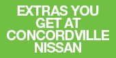 EXTRAS YOU GET CONCORDVILLE NISSAN