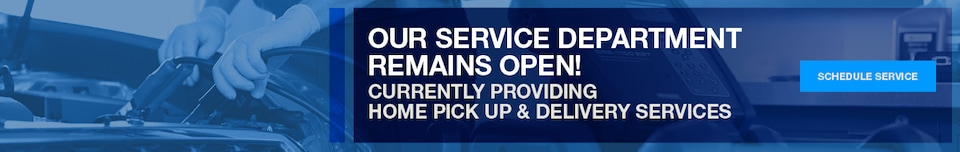 Our Service Department Remains Open!
