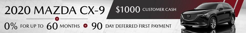 Financing Offer : $1,000 cash back and 0.0% APR for 60 months on select Mazda Mazda CX-9 models