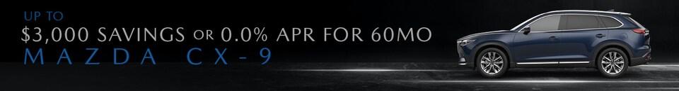Financing Offer : 0.0% APR for 60 months on select Mazda Mazda CX-9 models