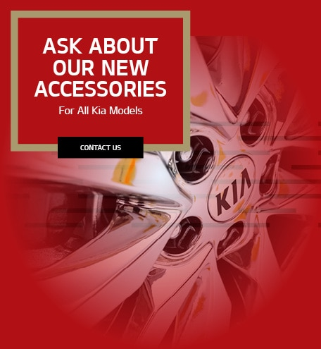 Ask About Our New Accessories