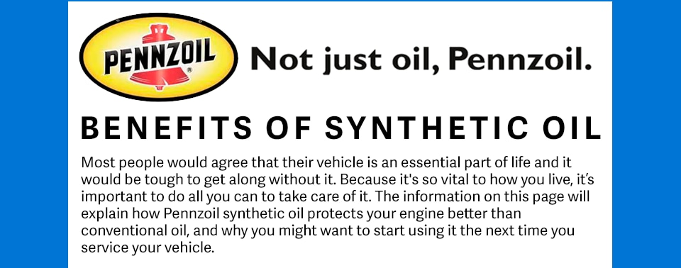 Pennzoil synthetic oil available at Courtesy CDJR
