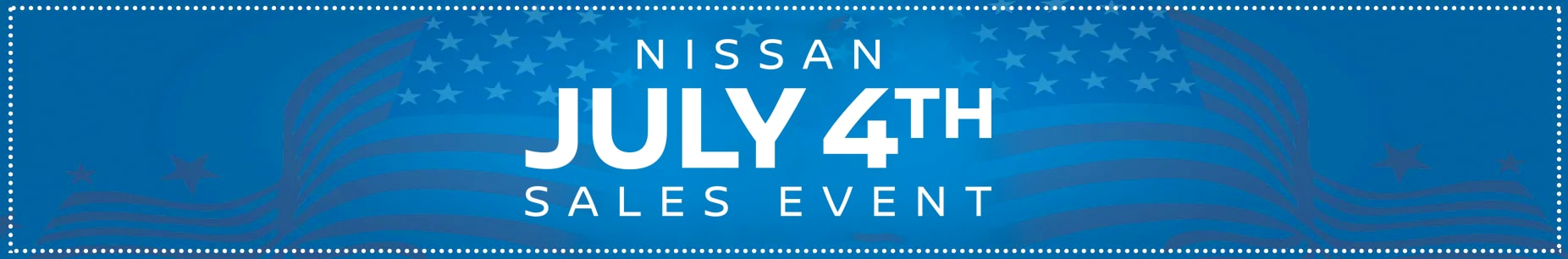 Nissan July 4th Sales Event 2019