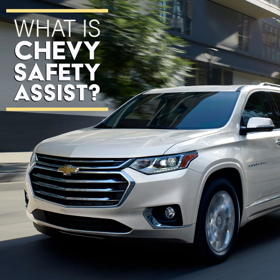 """Close Up Chevrolet Traverse with """"What is Chevy Safety Assist?"""""""