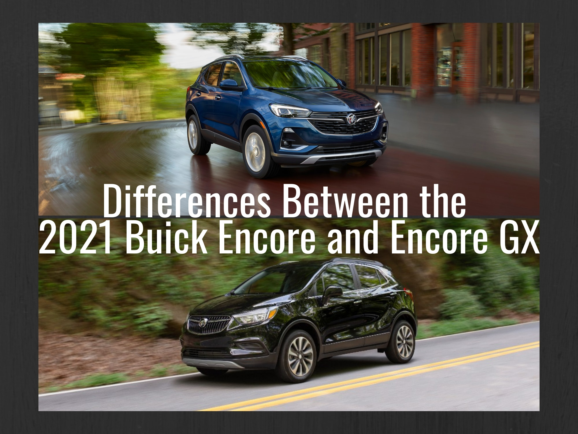 Two Photos: Top: 2021 Buick Encore in Blue Front 3/4 View, Bottom:Front 3/4 View of 2021 Buick Encore in Black