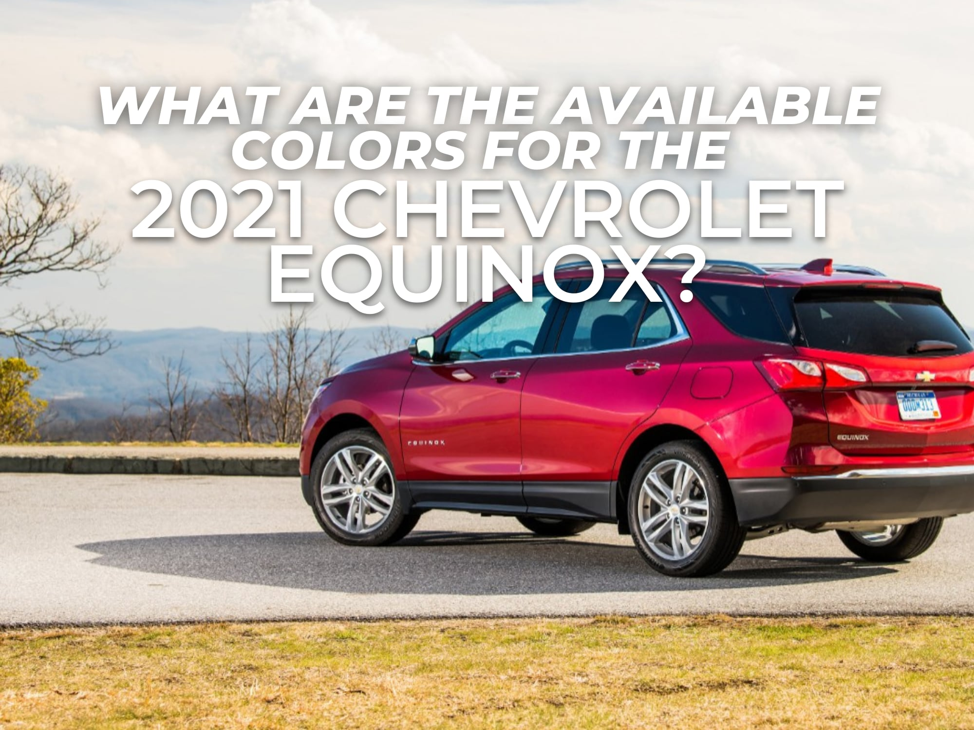 """Red Chevrolet Equinox with """"What Are the available colors for the 2021 Chevrolet Equinox"""" words in white"""