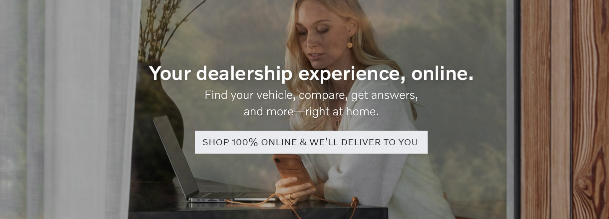 Shop totally online with Culver City Volvo Cars and we'll deliver to you