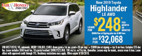 *New 2019 Toyota Highlander LE AWD: Lease for $248 per month 36 months.