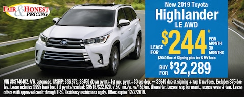 *New 2019 Toyota Highlander LE AWD: Lease for $244 per month 39 months