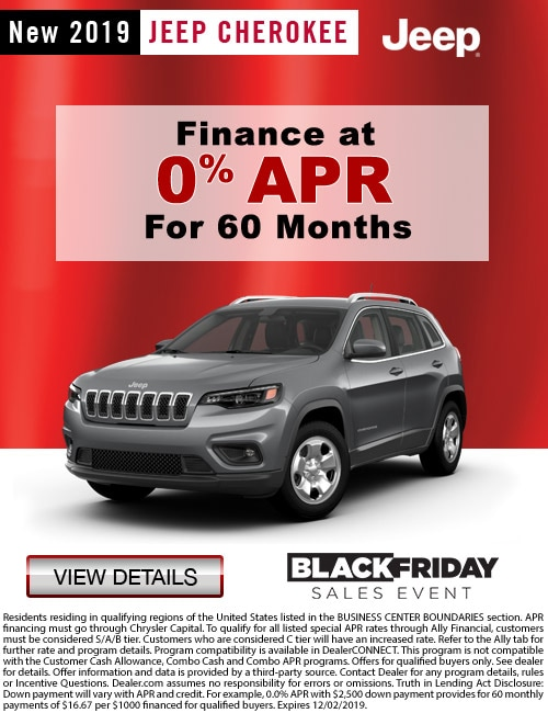 Black Friday Sales Event at Dan Deery CDJR New 2019 Jeep Cherokee Finance at 0% APR For up to  60 months