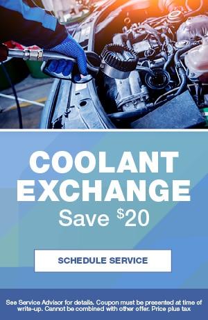 Coolant Exchange Save $20